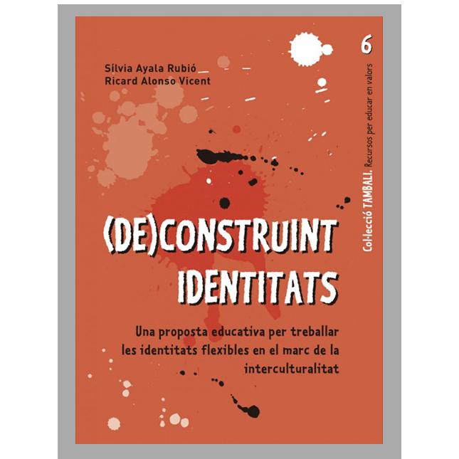 (de)Construint indentitats